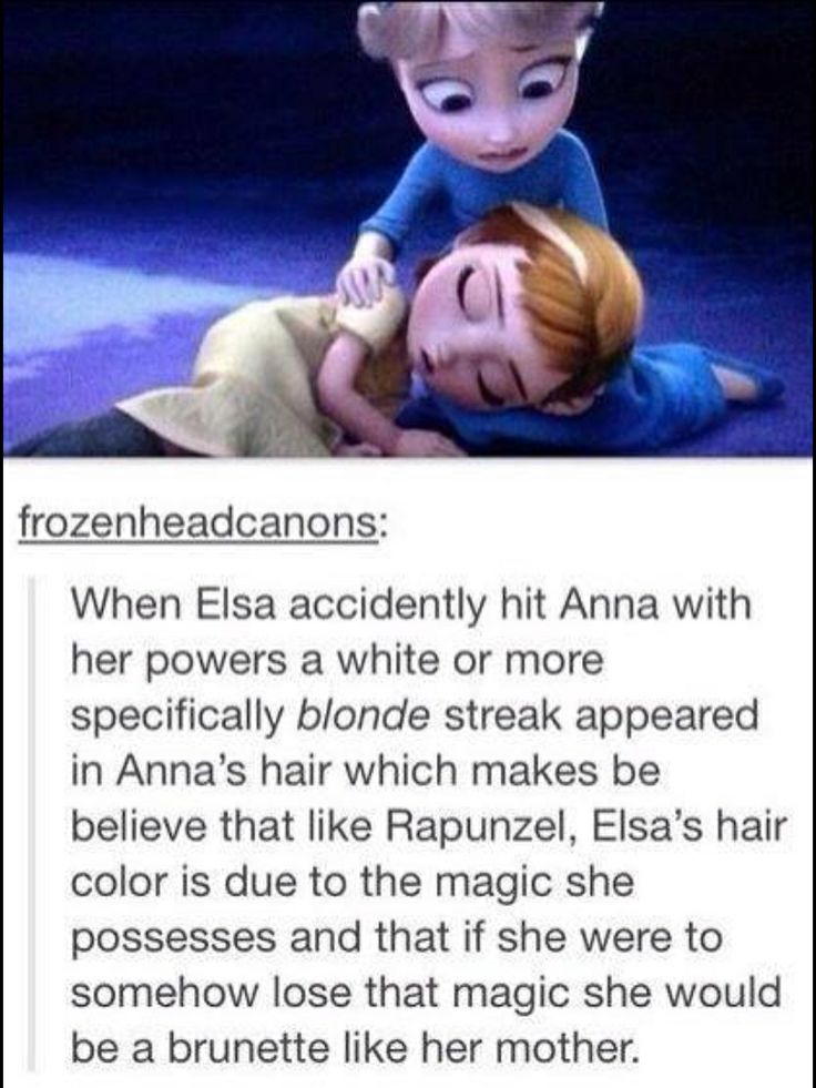 Frozen fun fact - that would explain her eyebrows being dark