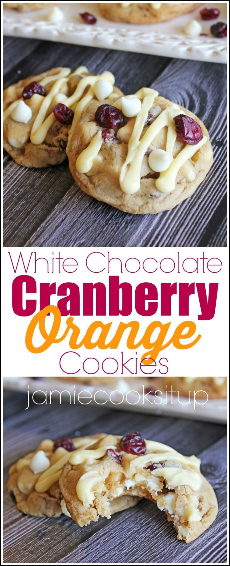 White Chocolate Cranberry Orange Cookies from Jamie Cooks It Up! These cookies are soft, chewy and perfect for Christmas Cookie Exchanges.