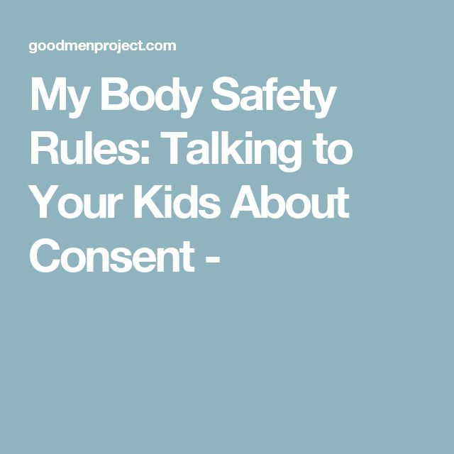 My Body Safety Rules: Talking to Your Kids About Consent -
