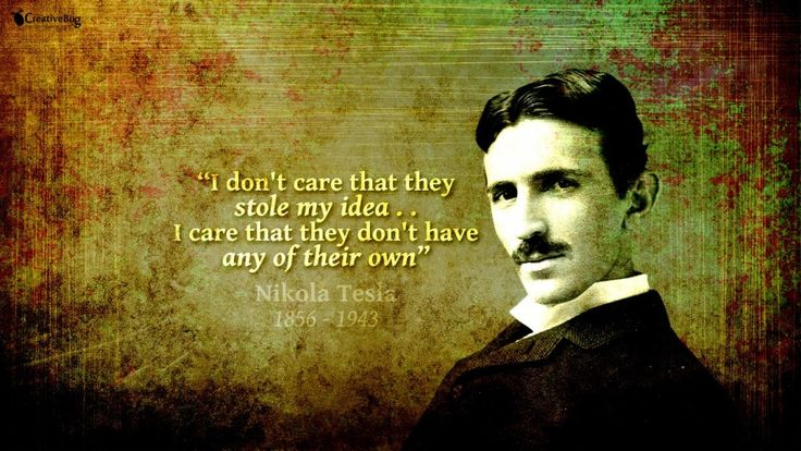 Essentially, the 0's and 1's of the universe are embedded in the fabric of existence for each of us to access as needed.  Nikola Tesla was dedicated to empowering the individual to receive and transmit this data virtually free of charge. - Nicholas West