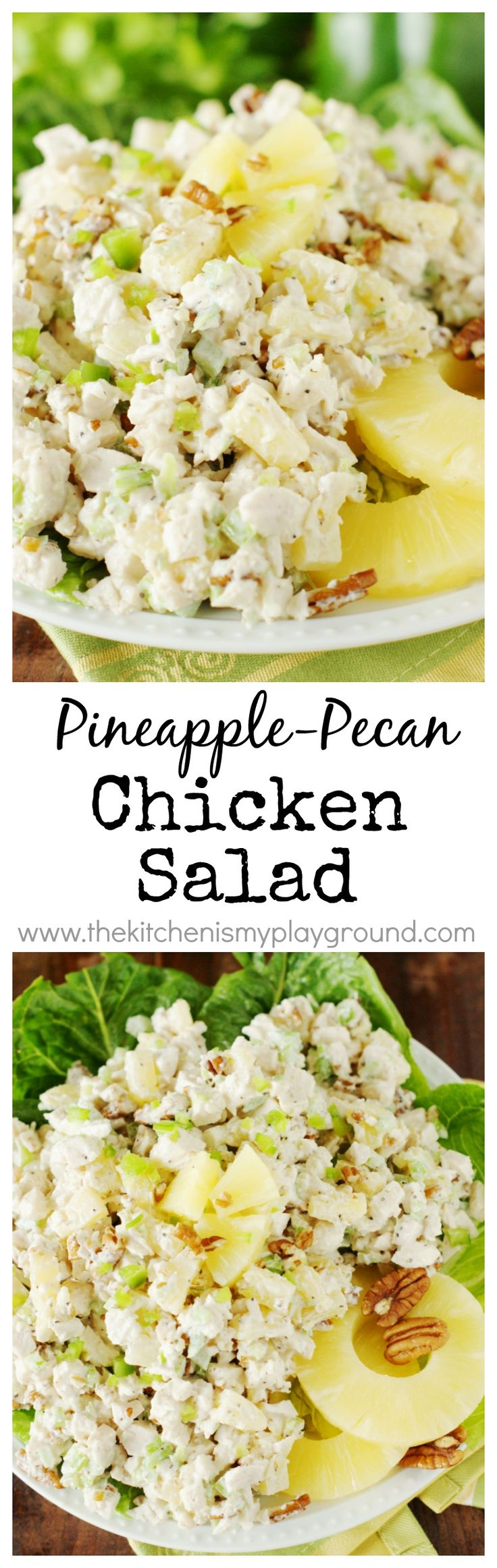 Pineapple-Pecan Chicken Salad ~ This refreshingly tasty chicken salad may just be the perfect #chickensalad for summer.  Or any time!   #pineapple www.thekitchenismyplayground.com