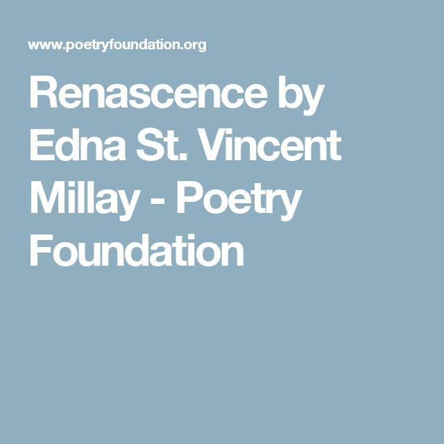 Edna st vincent millay renascence