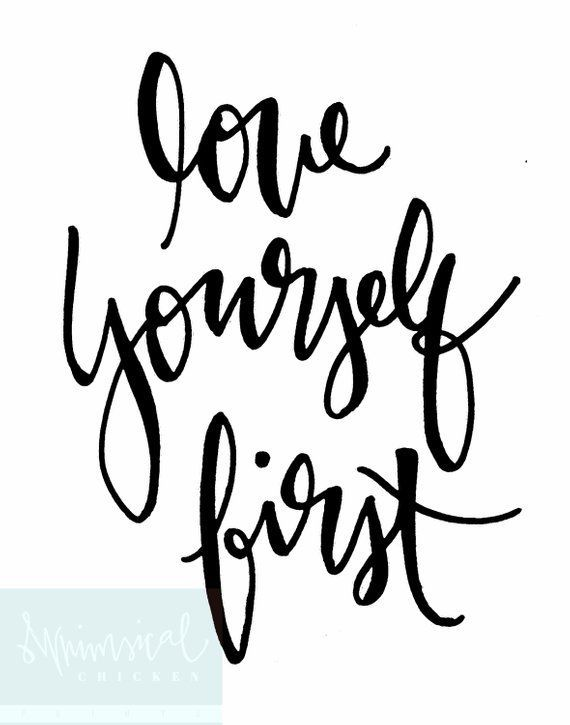 Love Yourself First HandLettered Inspirational Wall Art Unique Savage Quotes Pics Download