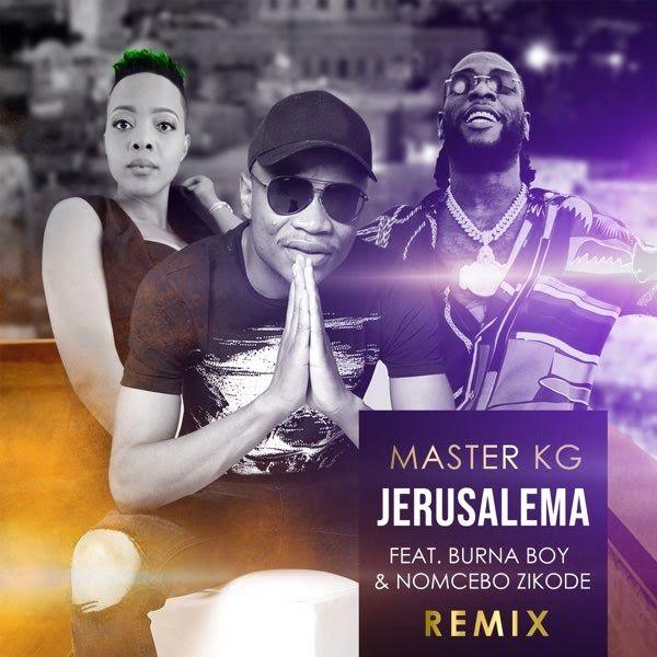 Stream Download Mp3 Master Kg F Burna Boy Nomcebo Zikode Jerusalema Remix Lyrics Intro Wo Le Tomos Wo Le Tomos Master Master Kg In 2020 Remix Songs African Music