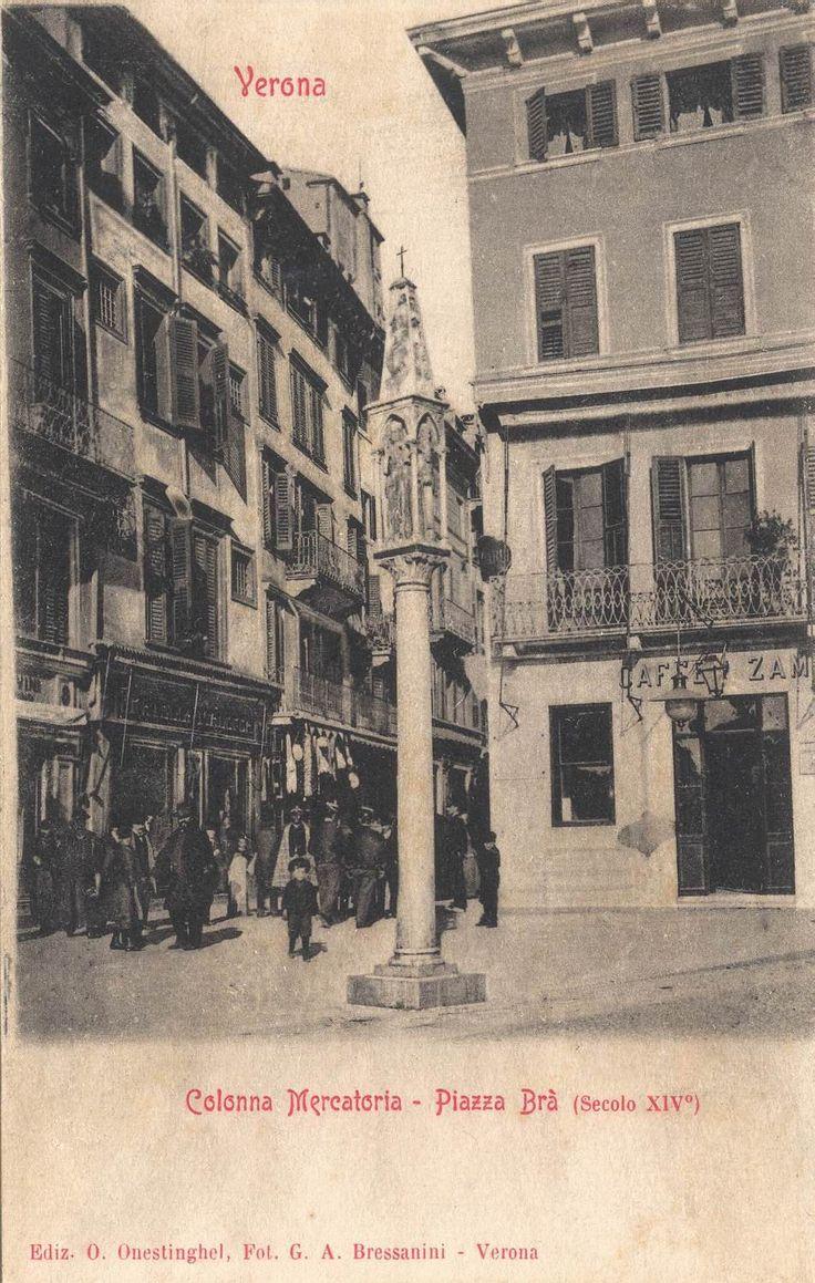 Verona - Colonna Mercatoria - primi 900