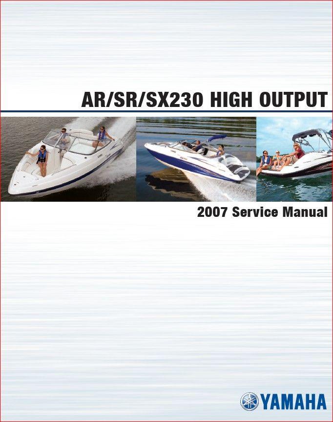2007 Yamaha Ar230 Ho Sx230 Ho Boat Service Manual In 2020 Boat Service Boat Yamaha
