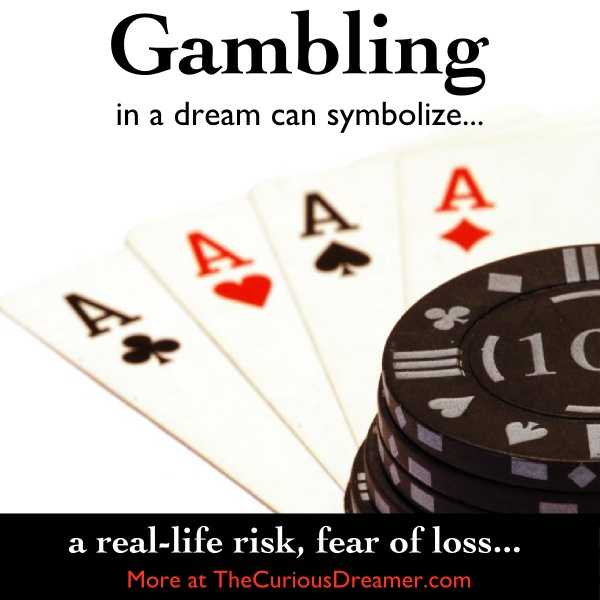 Dream interpretation winning gambling
