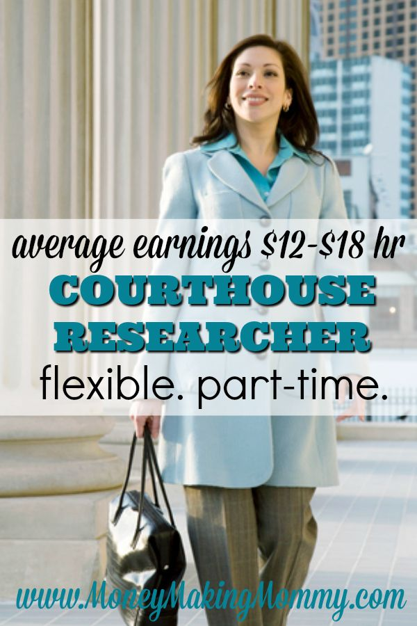 Looking for a way to earn an income from home? Ever thought about being a Courthouse Researcher? Though you will need to go to your local courthouse to do this work, researchers earn an average of $12-$18 an hour and it's very part-time with a completely flexible schedule. Find out more and how to apply at MoneyMakingMommy.com.