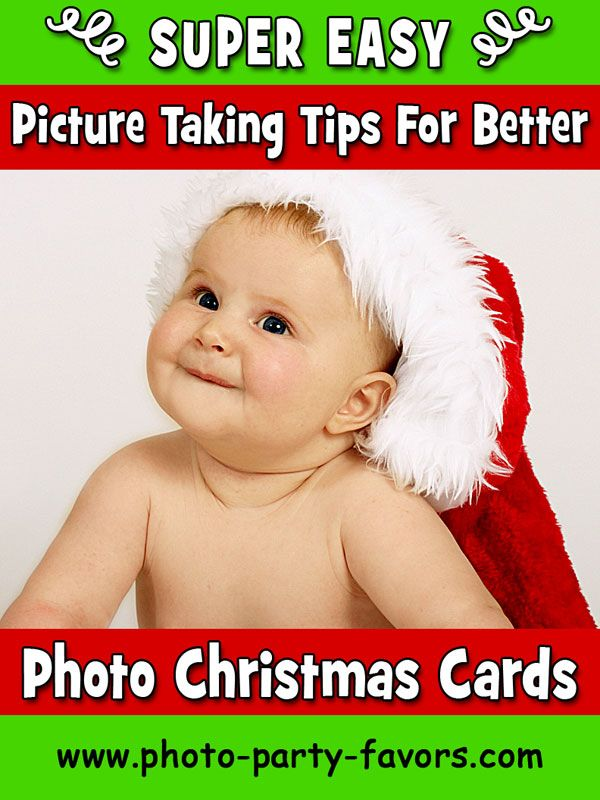 Super-Easy Picture Taking Tips For Better Photo Christmas Cards from http://www.photo-party-favors.com/