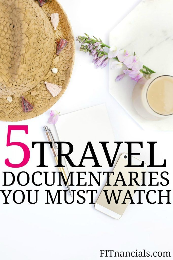 Check out this list of 5 travel documentaries that you must watch. This is such a great list.
