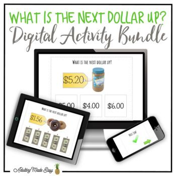 What Is The Next Dollar Up? NO PREP, PAPERLESS, digital interactive PDF activity BUNDLE comes with 3 interactive activities to practice money math, life skills and vocational skills. This Comes With: -What is the Next Dollar Up? {Up to $10} 66 Interactive Questions -What is the Next Dollar