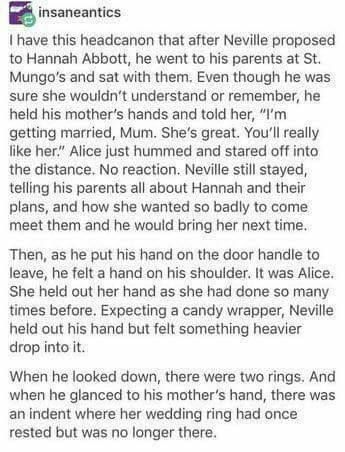 I like this but I would make it Luna Lovegood instead<<<< buT HE ACTUALLY MARRIES HANNAH ABBOTT LIKE THATS IN THE BOOKS THERE WAS NEVER A LUNA/NEVILLE THING IN THE BOOKS