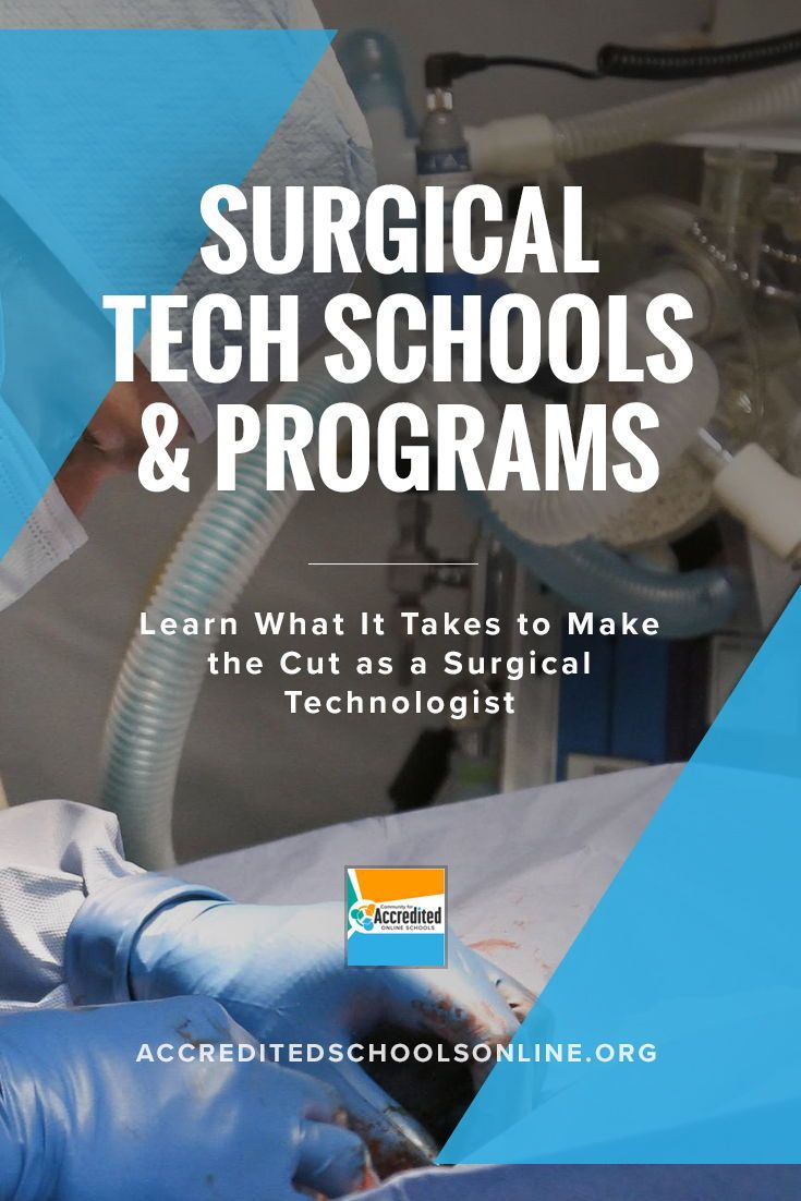 Surgical Tech Schools And Programs 2021 Accredited Schools Online Tech School Surgical Tech Surgical Technologist