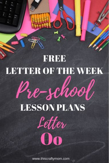 Letter O Free Preschool Weekly Lesson Plan Letter Of The