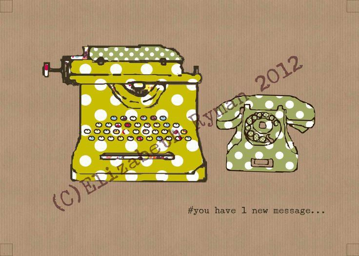 'You have 1 new message...' (c)Elizabeth Ryman 2013 for www.cinnamontoastdesigns.com