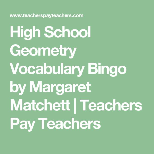 High School Geometry Vocabulary Bingo by Margaret Matchett   Teachers Pay Teachers