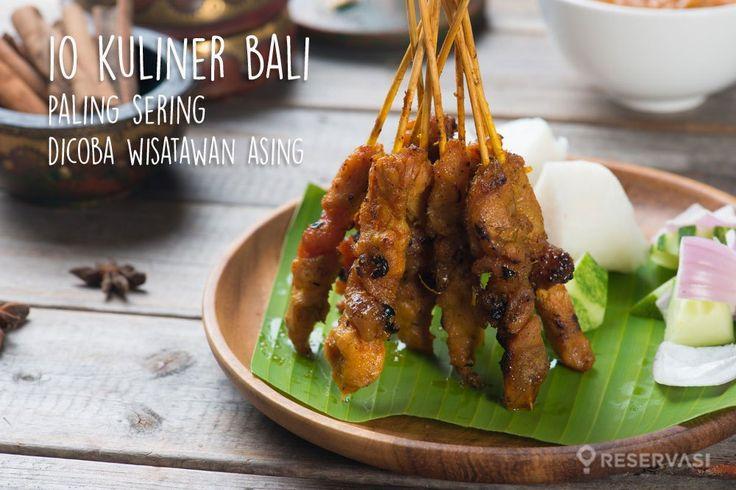 10 Kuliner Bali Yang Paling Sering Dicoba Wisatawan Asing