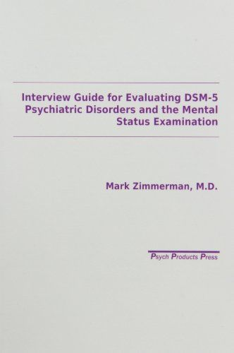 Interview Guide for Evaluation of Dsm-V Disorders by Zimmerman http://www.amazon.com/dp/096338211X/ref=cm_sw_r_pi_dp_.wxDvb0QDV8F8