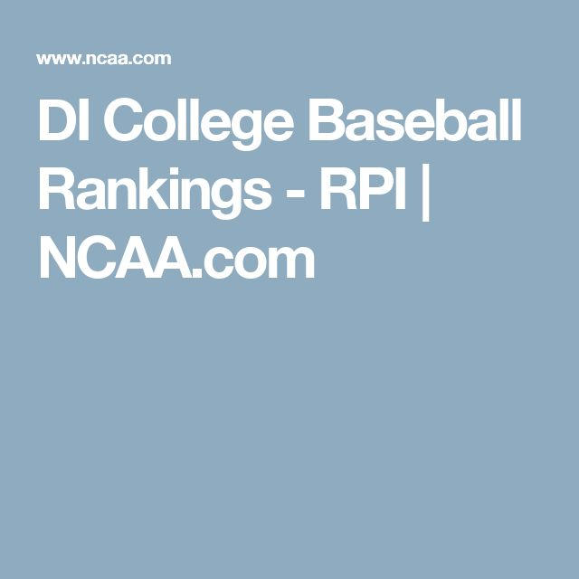 DI College Baseball Rankings - RPI | NCAA.com