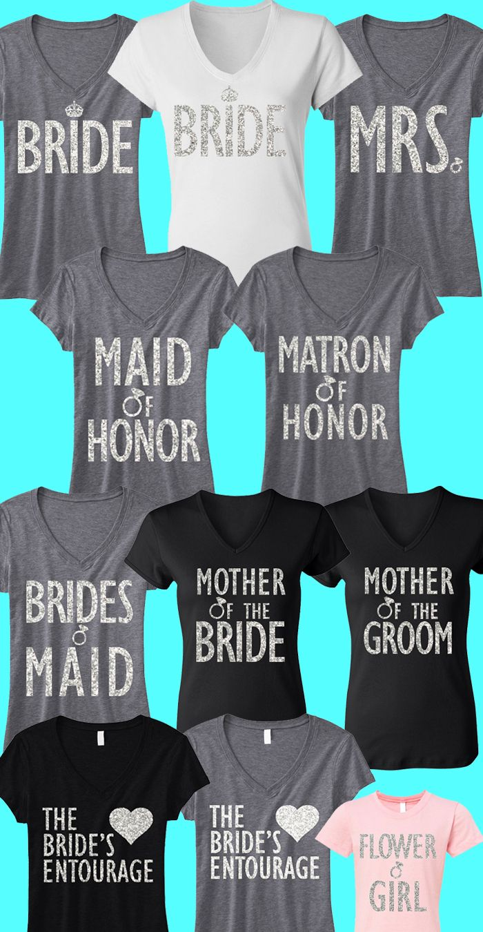 Love these shirts for the #Bride and #Bridesmaids. The Flower Girl shirt is also adorable! You can mix and match to fit your Bridal Party.