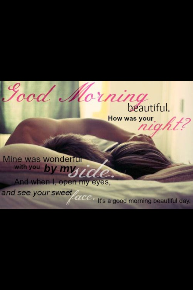 Good Morning Beautiful by Steve Holy, definitely a possibility for the first dance, we both love this song~