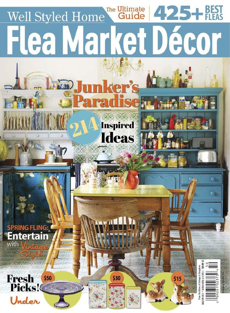 Flea market decor march april 2015 revistas pinterest for Flea market home decor