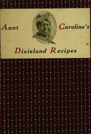 5704 best book lover images on pinterest vintage books antique aunt carolines dixieland recipes you can read them if you open the ebook fandeluxe Document