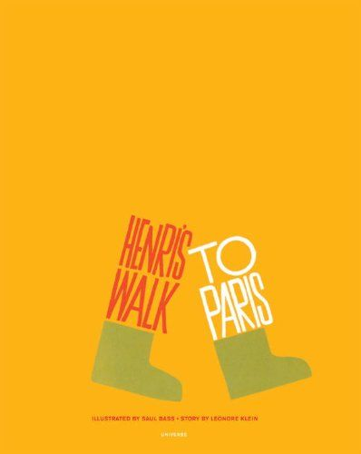 reprinted this year, and I reeeally want it // Henri's Walk to Paris // Saul Bass & Leonore Klein
