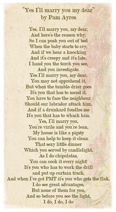 Yes Ill Marry You My Dear By Pam Ayres A Favourite Fun Loving Poem That Explains It All