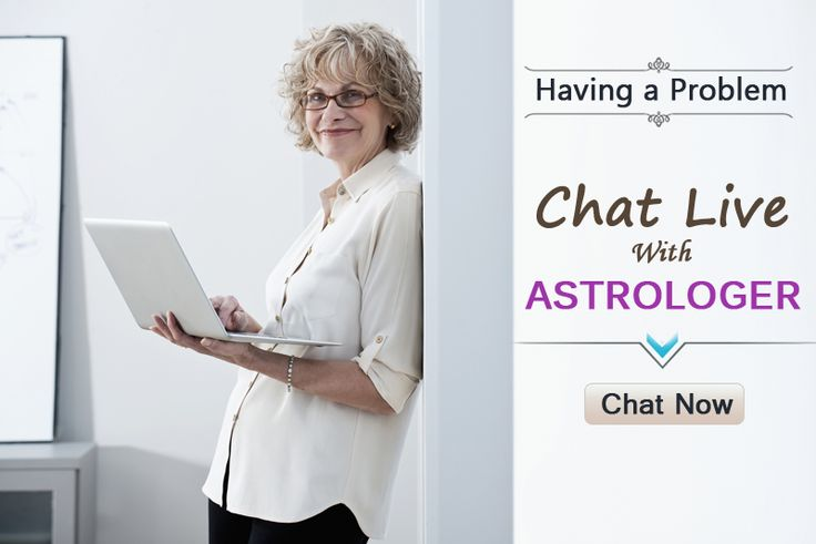 Astrology consultants will take you through various aspects of your Birth chart for giving you insights into your Business, Career, Health, Love Life, Relationships and Marriage Problems etc. Chat live with Astrologer and get Answers to your questions today.
