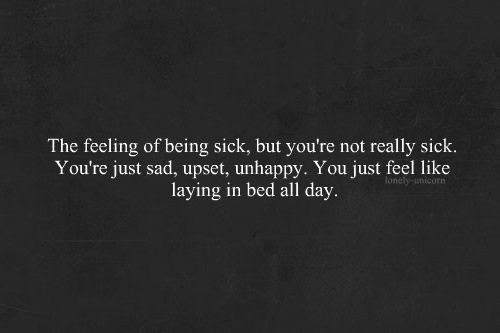 If You Feel Like You Are Being: Best 25+ Feeling Sick Quotes Ideas On Pinterest