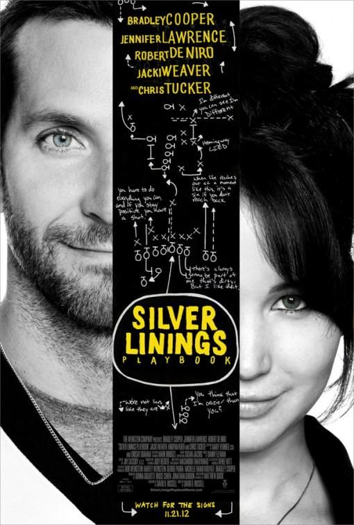 (Silver Linings Playbook) (2012) will watch more than once. good cast and wonderful writing