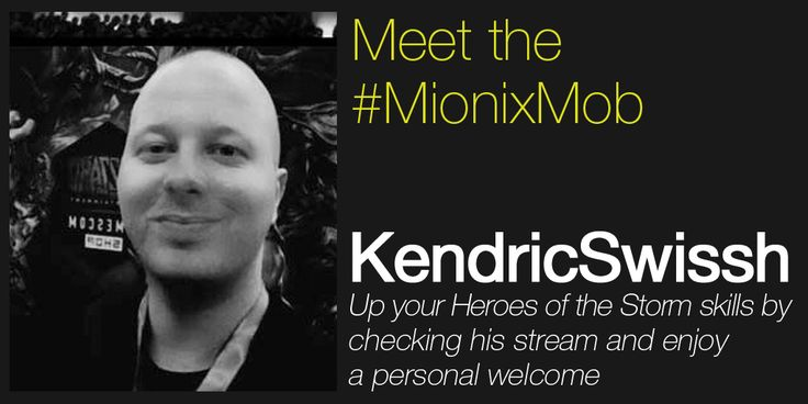 KendricSwissh is part of the #MionixMob! Check his profile here: http://mionix.net/meet-the-mionix-mob/