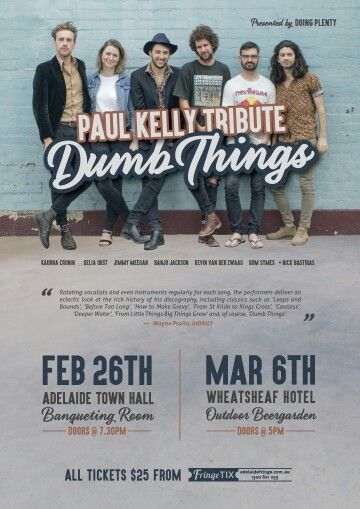 Gig Poster Design for the Paul Kelly Tribute: Dumb Things at the 2016 Adelaide Fringe