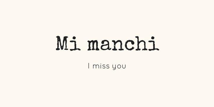 Learning Italian Language ~ MI MANCHI (I MISS YOU)