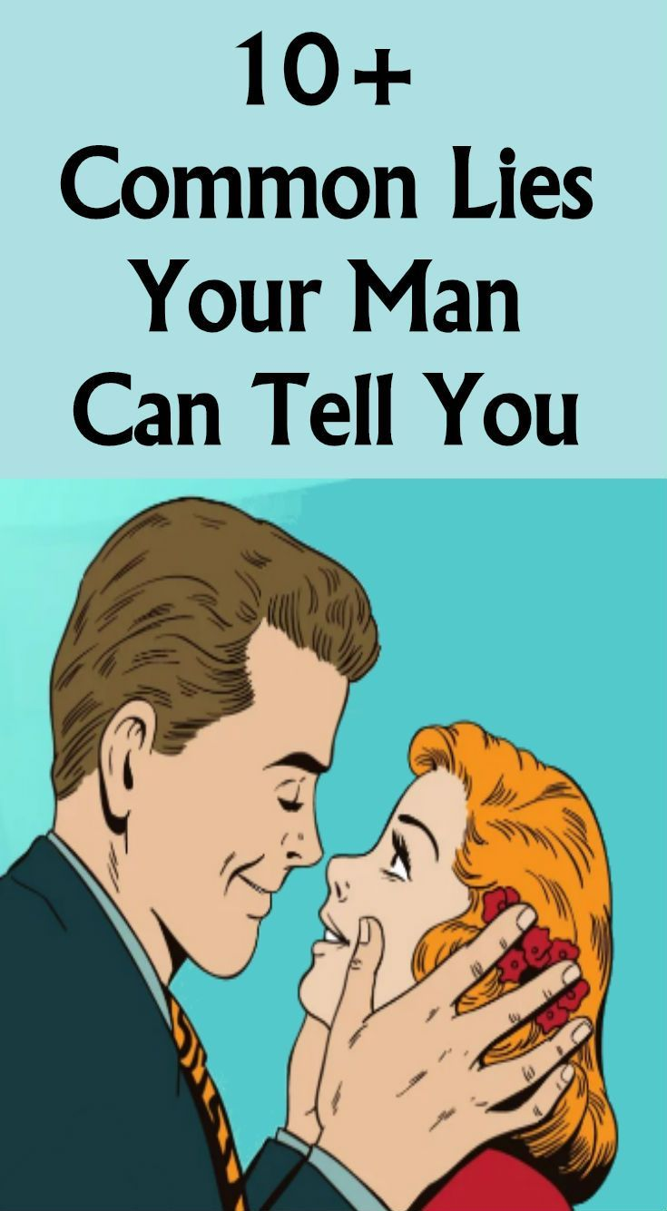 10+ Common Lies Your Man Can Tell You - relationship magazine   Hair