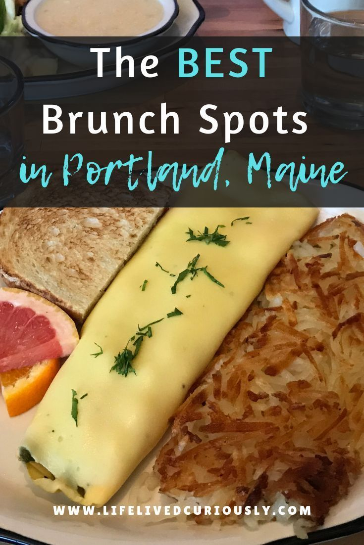 The 5 Best Breakfast Restaurants In Portland Maine Life Lived Curiously Best Breakfast Delicious Restaurant Breakfast Restaurants