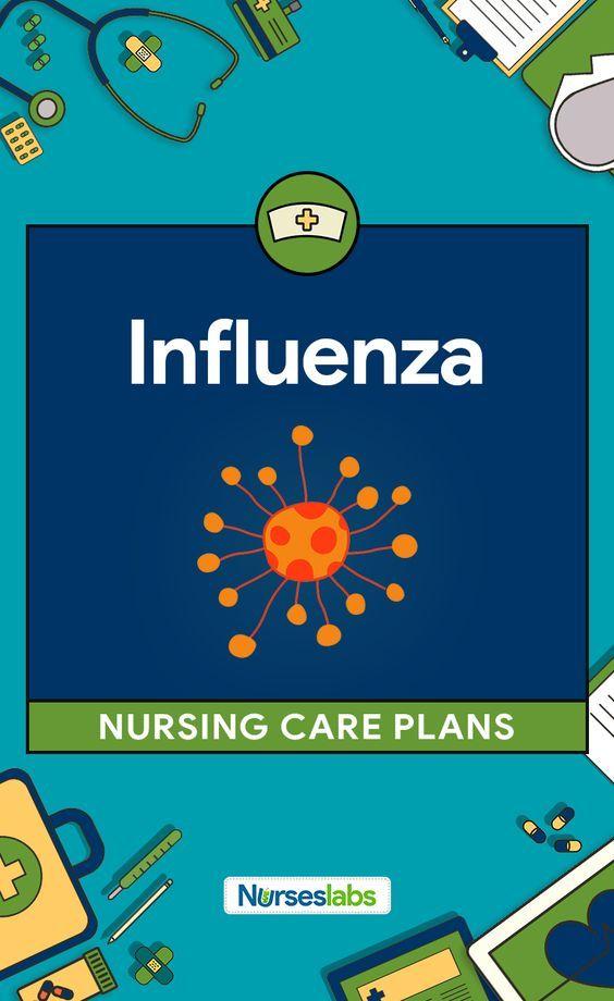 5 Influenza (Flu) Nursing Care Plans nursing Pinterest Nursing - care plan