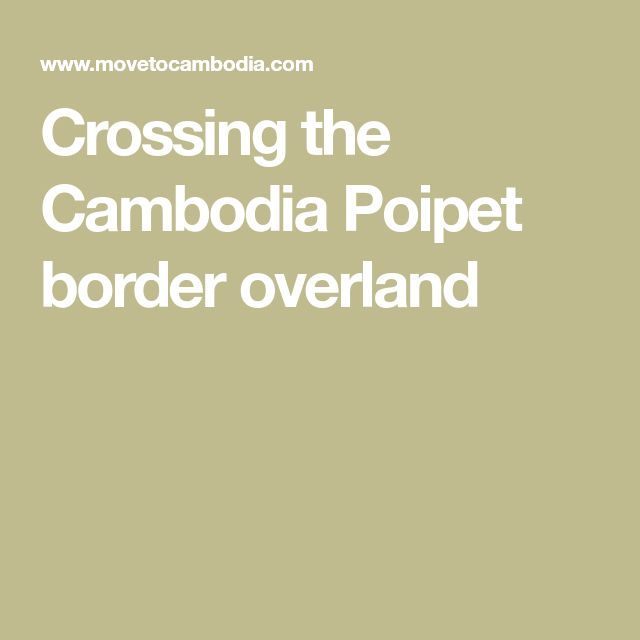 Crossing the Cambodia Poipet border overland