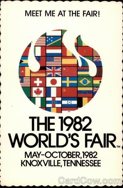 The World's Fair in 1982.  I wanted to go to this so badly.  I still remember the jingle.