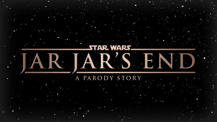 Star Wars - Jar Jar's End - An Anthology Story