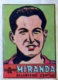 Miranda. Atlético de Madrid. 1941-42. Cromos Bruguera. Delantero centro reserva.