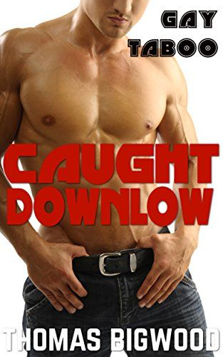 Caught Downlow (Gay Taboo MM Romance):   Seth is an inexperienced/b young man looking for some fun in his boring Middle American life. He thinks he's found it at his local cruising spot. However, he never expected the big/b hunk dangling through the glory hole would be Don, The Man of the House/b.br /br /Don has been keeping it on the downlow for decades, but, now both their secrets are out, wants to give/b Seth the first time/b he never had.br /br /You'll have to read on to find out w...