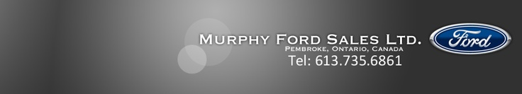 Used cars? Murphy Ford Sales Ltd. of Pembroke ON is one of the oldest and most respected Dealerships in the Ottawa Valley. Located at 1341 Pembroke Street West in Pembroke.