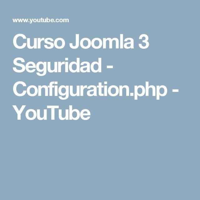 Curso Joomla 3 Seguridad - Configuration.php - YouTube