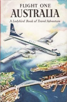 "Ladybird Book - I had this one. ""Flight One Australia"" 1958."