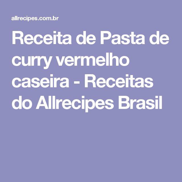 Receita de Pasta de curry vermelho caseira - Receitas do Allrecipes Brasil