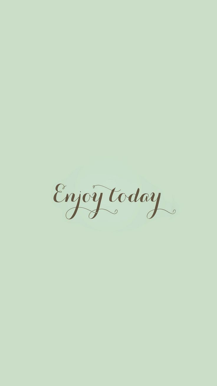 Tumblr iphone wallpaper simple - Enjoy Today Love Art Quote Simple Iphone 6 Plus Wallpaper
