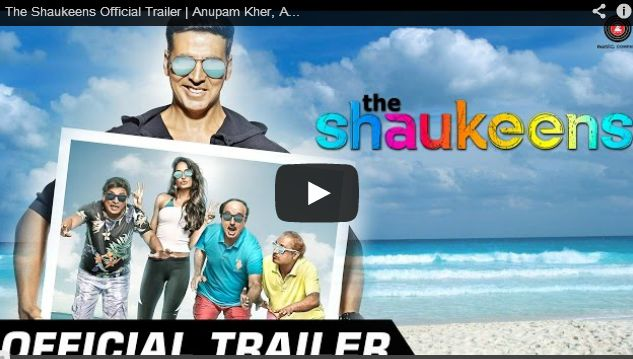 The Shaukeens - Official Trailer Zee Music Company,Hindi Latest Songs,The Shaukeens,Annu Kapoor (Film Director),Piyush Mishra (Musical Artist),Anupam Kher (Film Actor),Lisa Haydon (Film Actor),Akshay Kumar (Film Actor),Bollywood (Film Genre),The Shaukeens Trailer,Official Trailer,Latest Bollywood Trailers,Akshay Kumar The Shaukeens,The Shaukeens are coming,Yo Yo Honey Singh (Composer),Hard Kaur (Musical Artist),Arko,the shaukeens trailer,shaukeen movie,shaukeen film