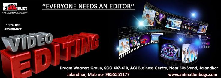"""""""Everyone Needs an Editor"""" #Video_Editing Animation Bugs powered by #Dream_Weavers_Group SCO 407-410, 4th Floor, AGI Business Centre, Near Bus Stand, Jalandhar Call Now-9855551177 
